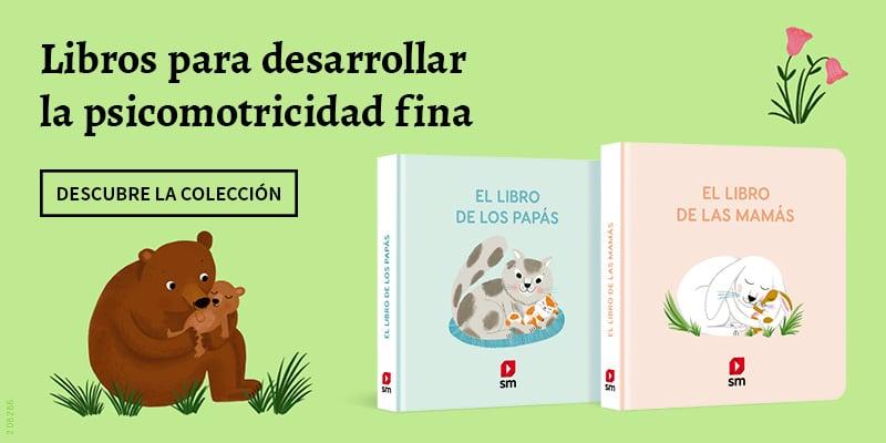 Libros infantiles para potenciar la psicomotricidad fina