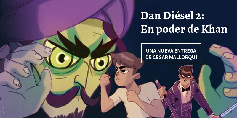 Dan Diésel 2