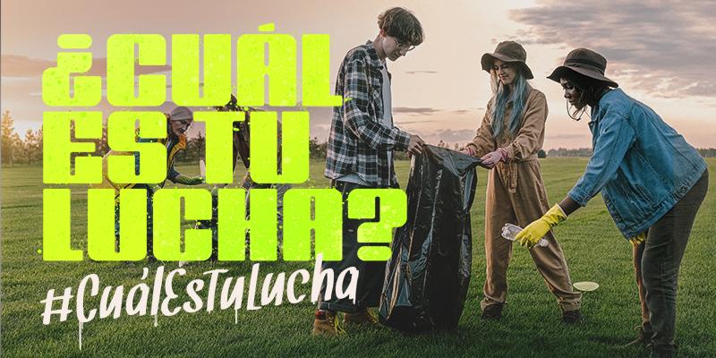 #CuálEsTuLucha