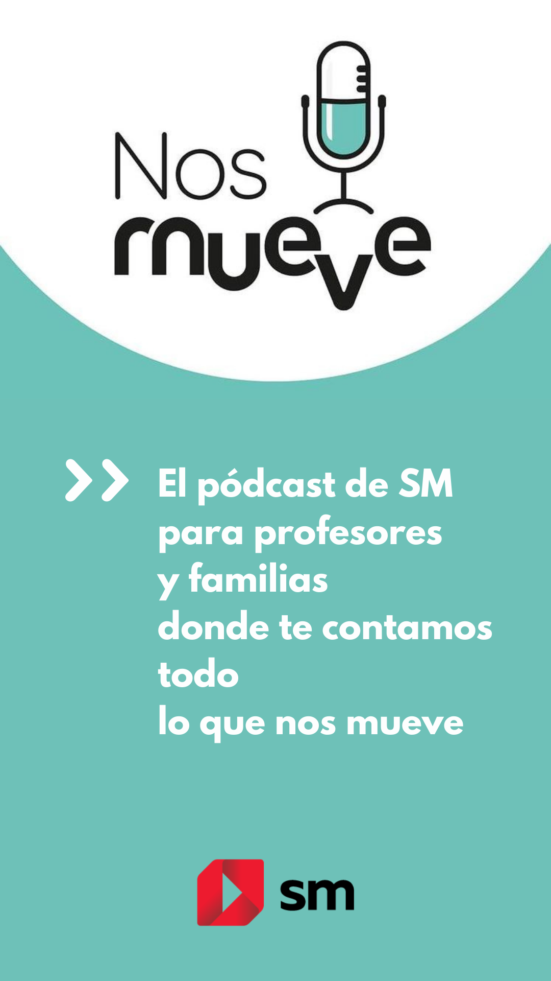 Nos Mueve, el pódcast de SM