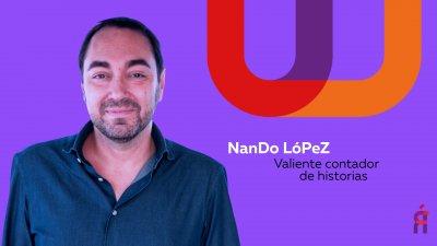 Conversaciones al revés... con Nando López