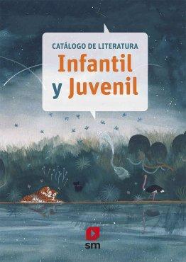 Catálogo Literatura Infantil y Juvenil SM